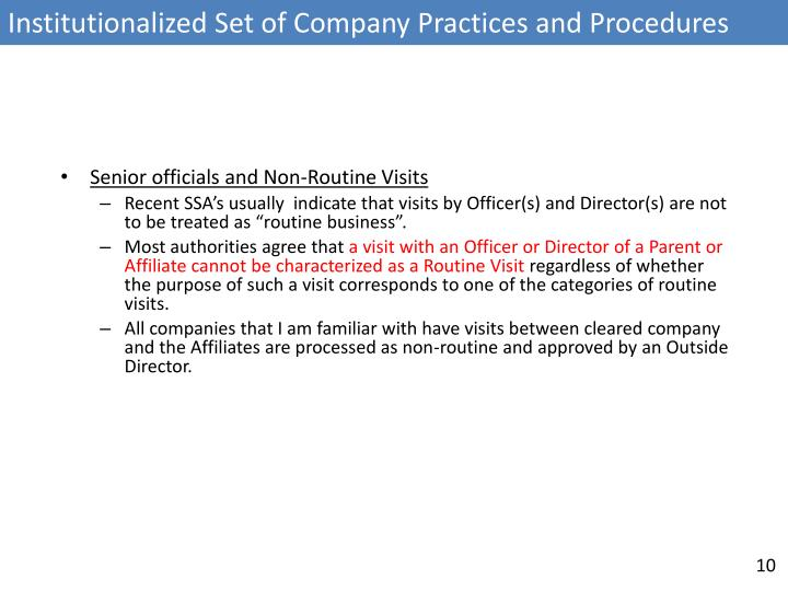 Institutionalized Set of Company Practices and Procedures
