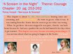 a scream in the night theme courage chapter 20 pg 253 262 tone mood nervous scared