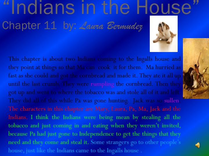 """Indians in the House"""