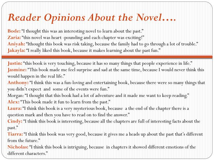 Reader Opinions About the Novel….