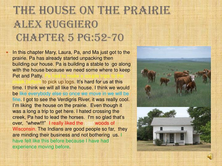 The House On the Prairie