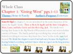 whole class chapter 1 going west pgs 1 15 theme home family author s purpose entertain