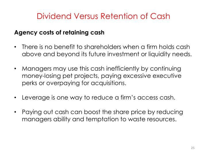 Dividend Versus Retention of Cash