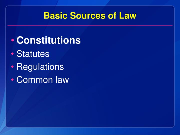 Basic Sources of Law