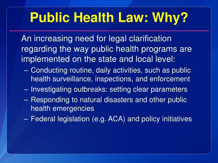 Public Health Law: Why?