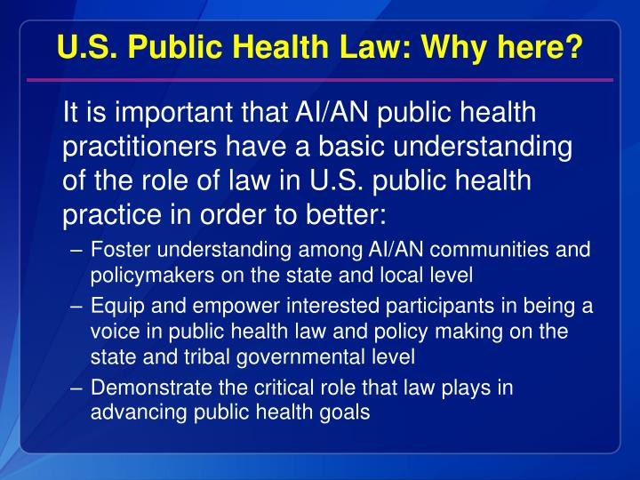 U.S. Public Health Law: Why here?