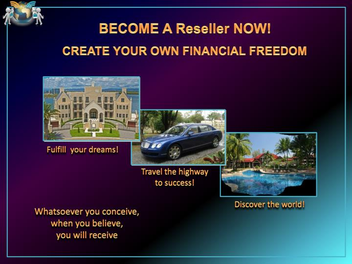 BECOME A Reseller NOW!