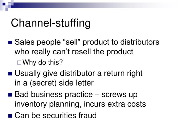Channel-stuffing