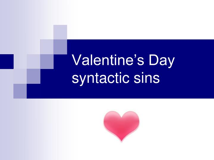 Valentine's Day syntactic sins