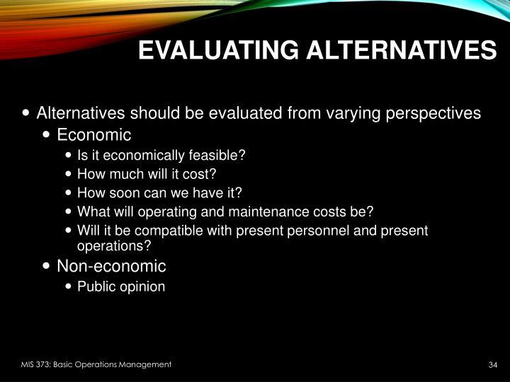 Evaluating Alternatives
