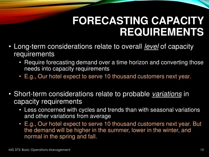 Forecasting Capacity Requirements