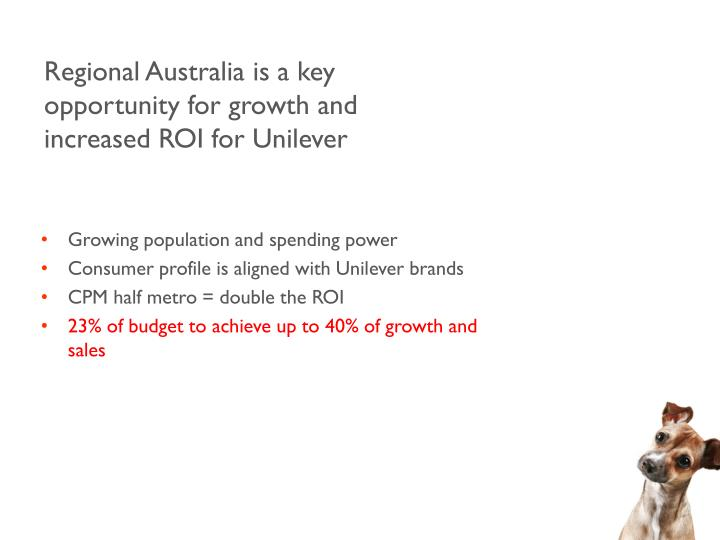 Regional Australia is a key opportunity for growth and increased ROI for Unilever