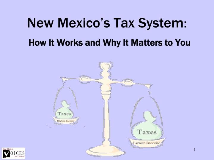 New mexico s tax system