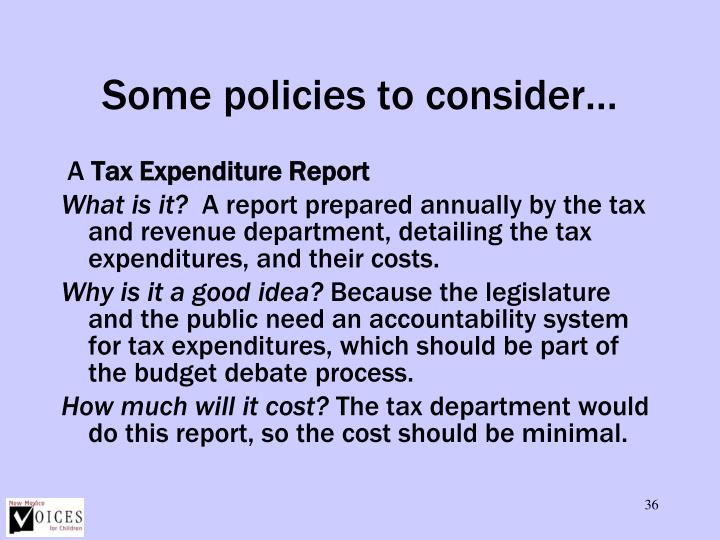 Some policies to consider…
