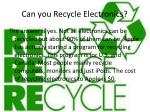 can you recycle electronics