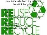 how is canada recycling different from u s recycling
