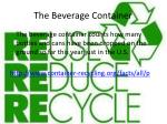 the beverage container