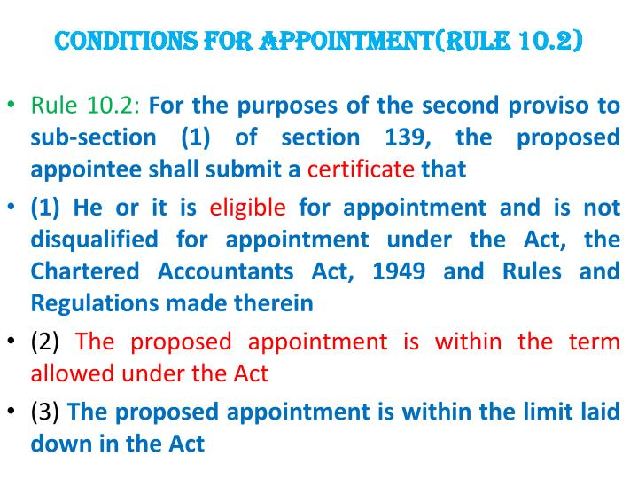 CONDITIONS FOR APPOINTMENT(rule 10.2)