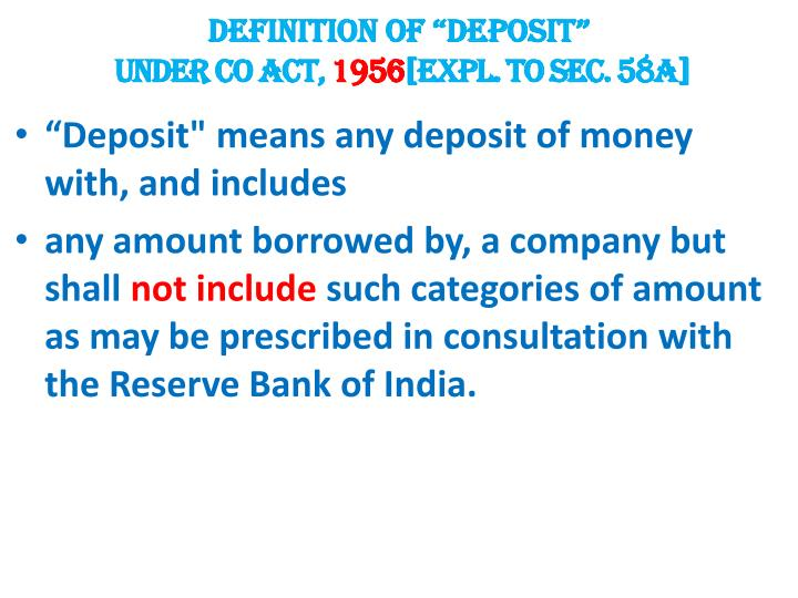 "DEFINITION OF ""DEPOSIT"""