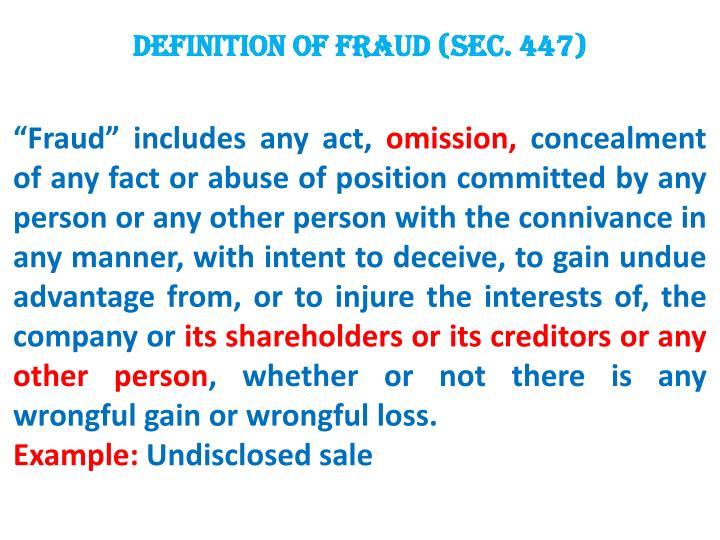 DEFINITION OF FRAUD (Sec. 447)