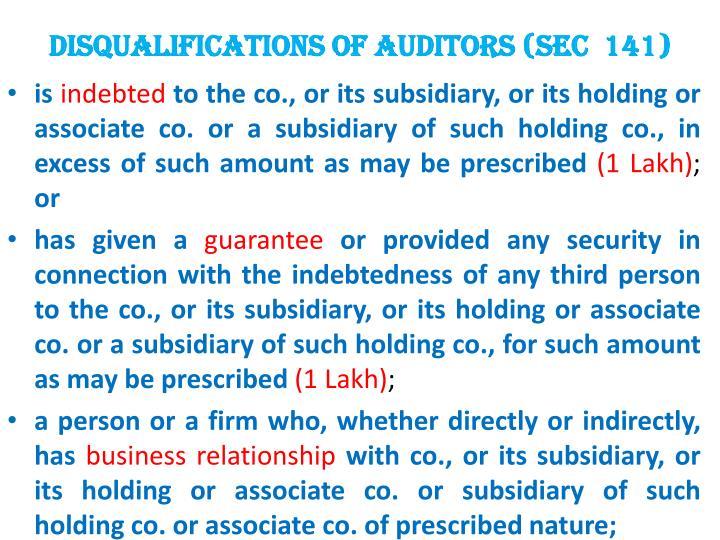 DISQUALIFICATIONS OF AUDITORS (SEC  141)