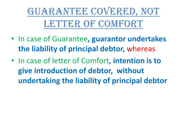 Guarantee covered, not letter of comfort