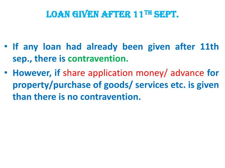LOAN given after 11