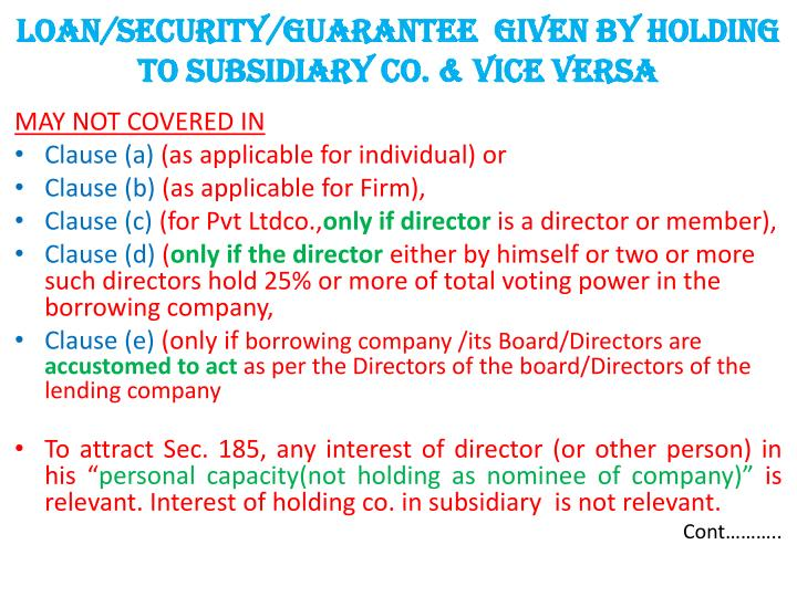 LOAN/security/guarantee  given by holding to subsidiary co. & vice versa