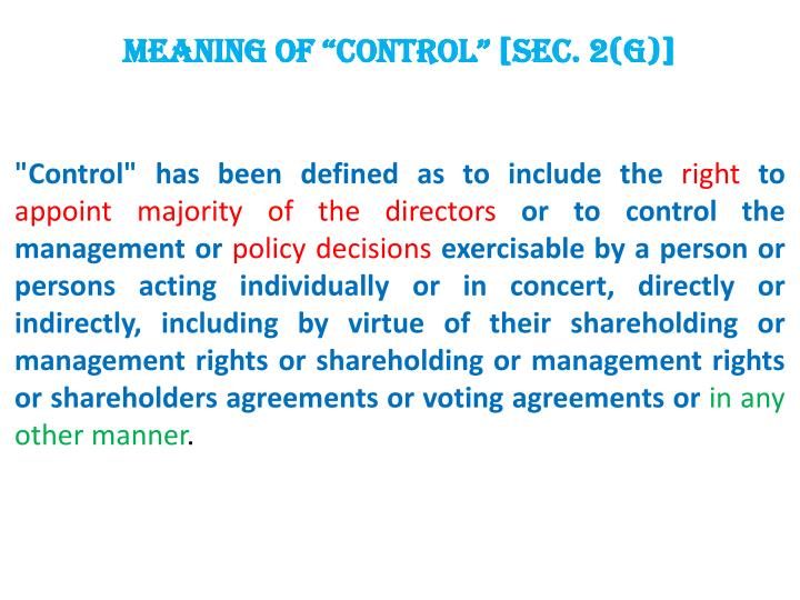 """MEANING OF """"CONTROL"""" [Sec. 2(g)]"""