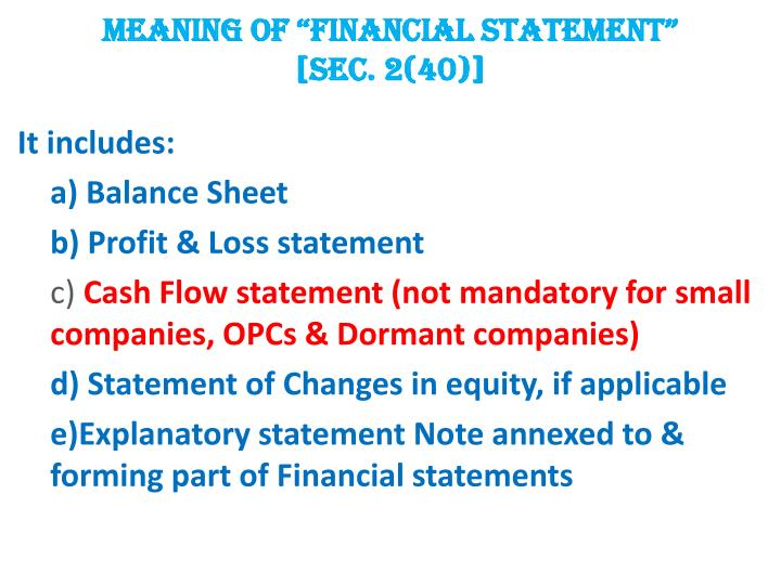 """MEANING OF """"FINANCIAL STATEMENT"""""""
