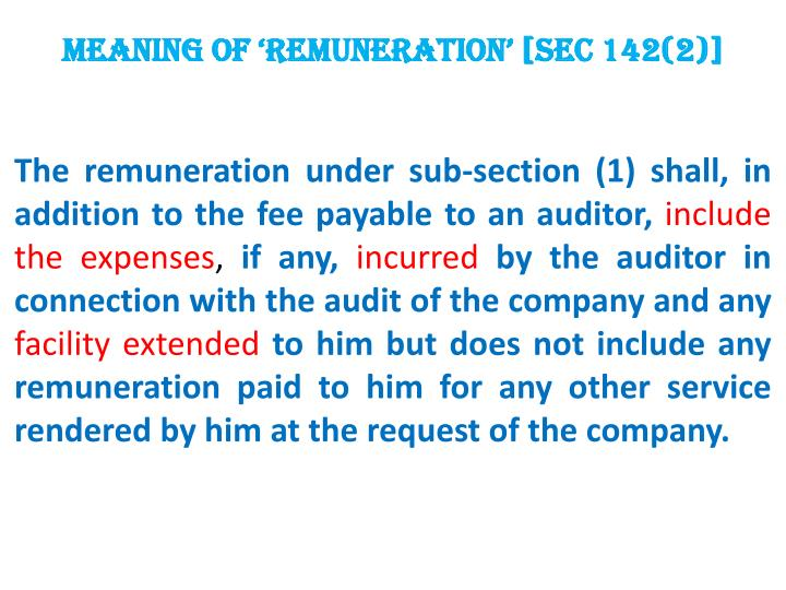 Meaning of 'remuneration' [Sec 142(2)]