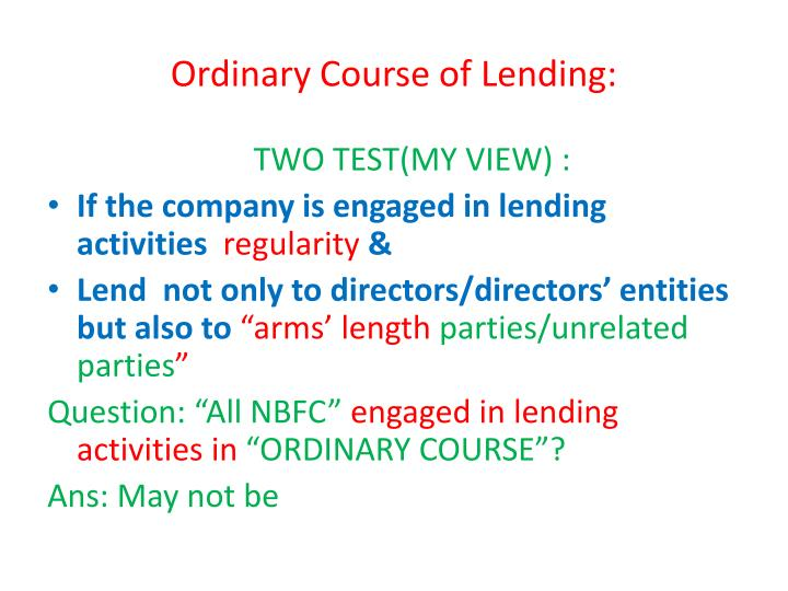 Ordinary Course of Lending: