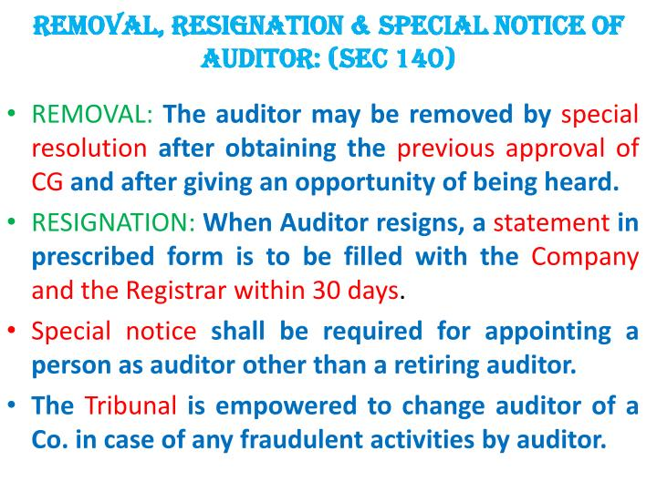 Removal, RESIGNATION & SPECIAL NOTICE of Auditor: (Sec 140)