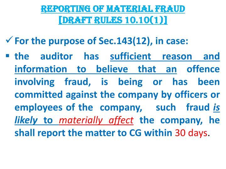 REPORTING OF MATERIAL FRAUD