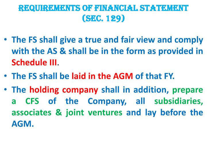 Requirements of Financial Statement