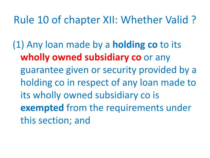 Rule 10 of chapter XII: Whether Valid