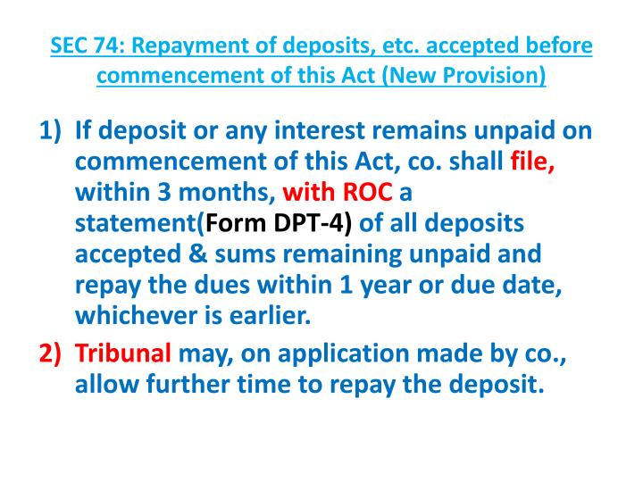 SEC 74: Repayment of deposits, etc. accepted before commencement of this Act (New Provision)