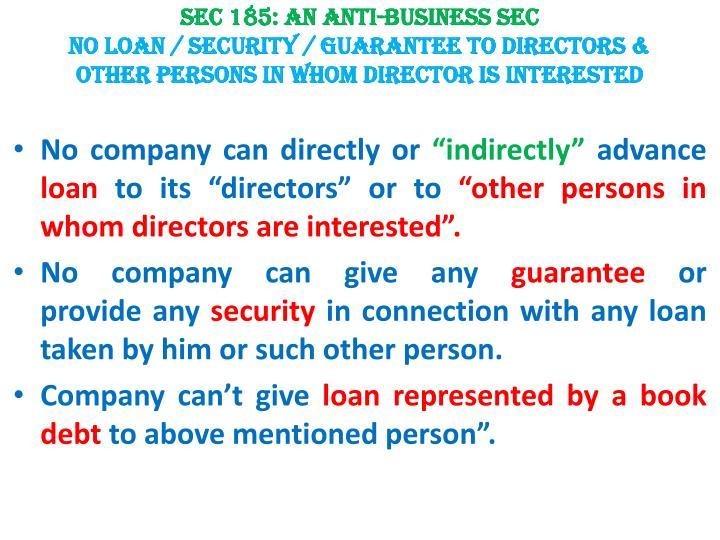 Sec 185: An Anti-business sec