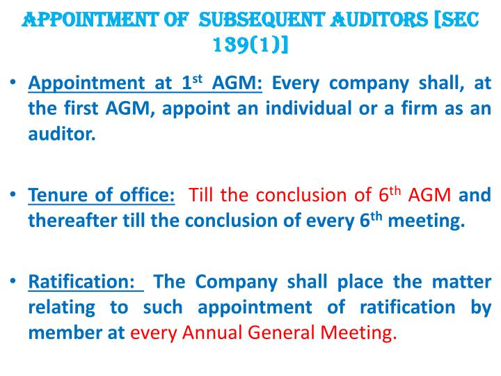 APPOINTMENT OF  subsequent AUDITORS [SEC 139(1)]