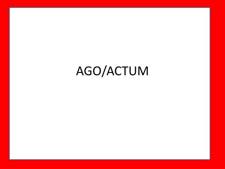 AGO/ACTUM