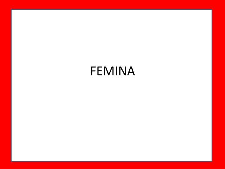FEMINA