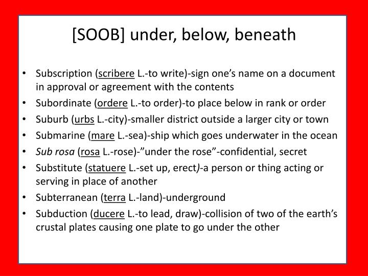 [SOOB] under, below, beneath