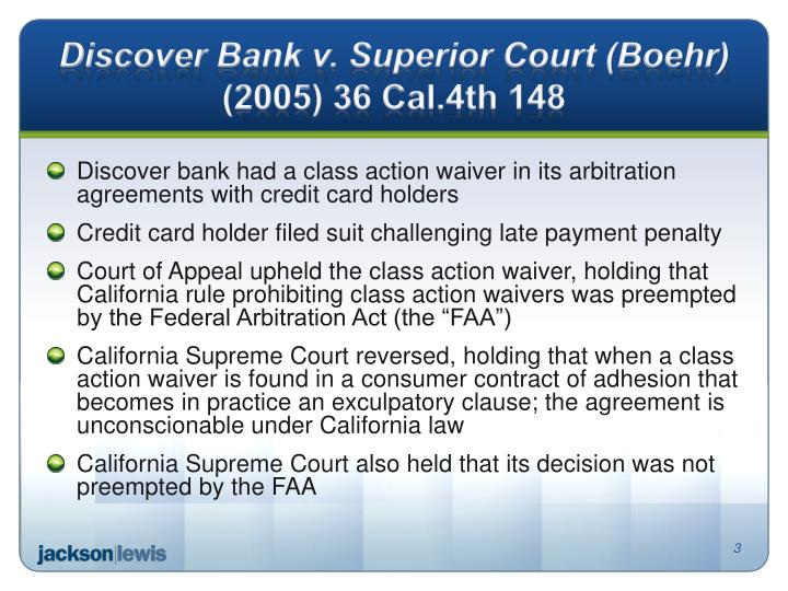 Discover bank v superior court boehr 2005 36 cal 4th 148
