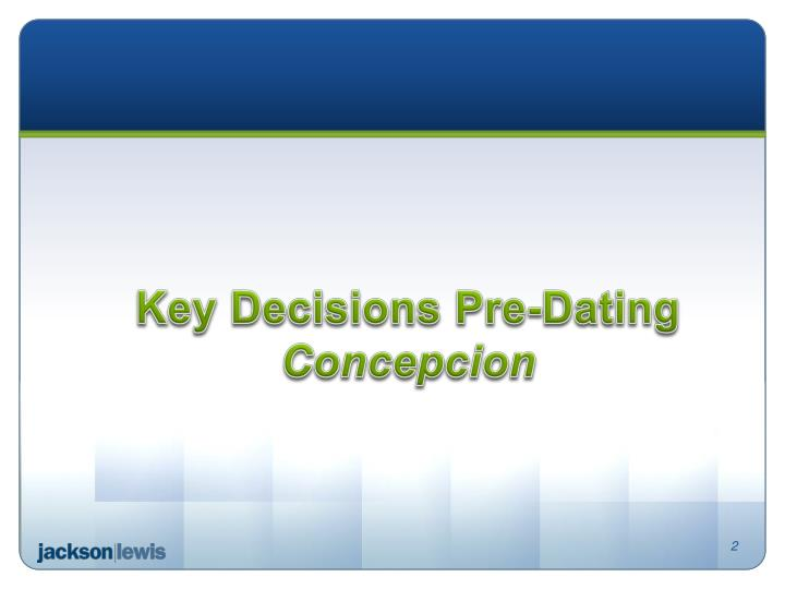 Key decisions pre dating concepcion