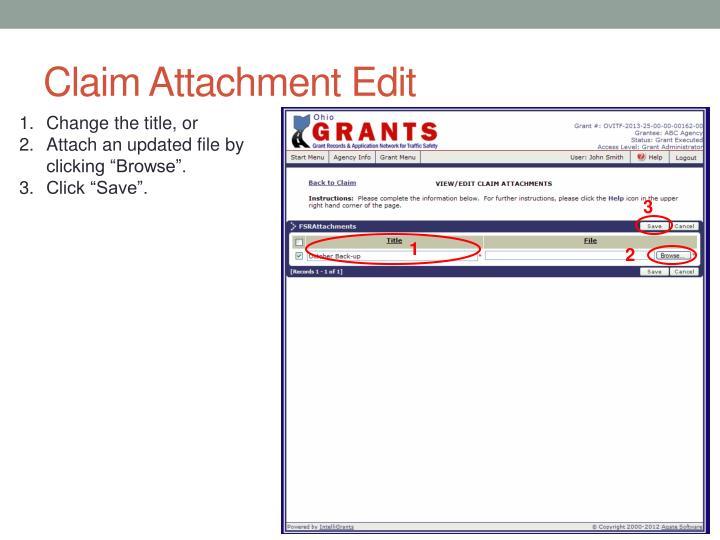 Claim Attachment Edit