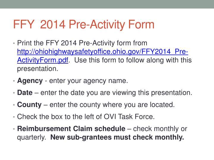 FFY  2014 Pre-Activity Form
