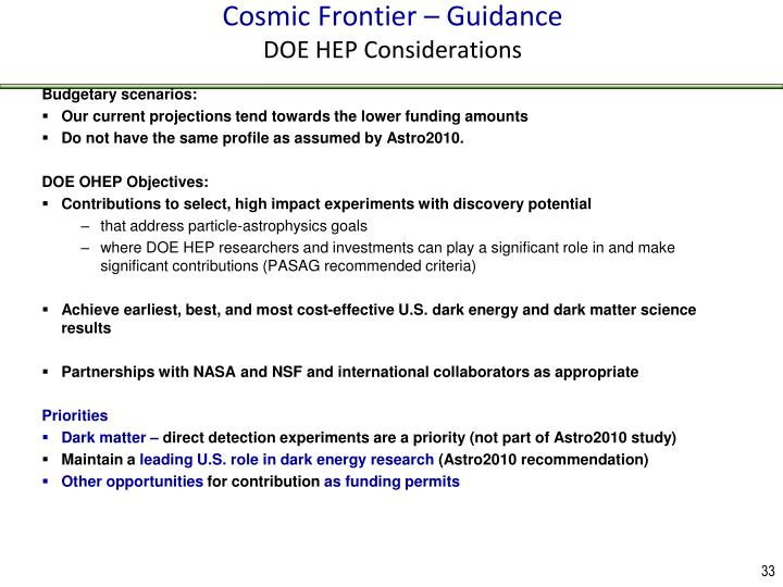 Cosmic Frontier – Guidance