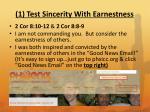 1 test sincerity with earnestness