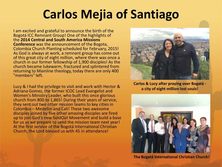 Carlos Mejia of Santiago