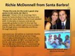 richie mcdonnell from santa barbra
